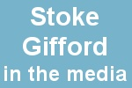 Stoke Gifford in the Media.