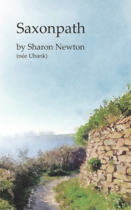 Cover of the book 'Saxonpath' by Sharon Ubank.