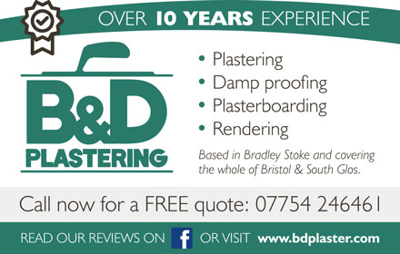 B & D Plastering: Based in Bradley Stoke and serving the whole of Bristol and South Glos.